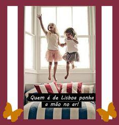 #Quem#é#de#Lisboa#ponha#a#mão#no#ar #Surpresa!