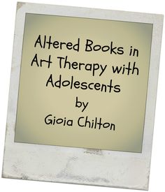 Altered Books in Art Therapy w/ Adolescents by Gioia Chilton. Books are discussed as an art canvas on which to provide stimulation, structure, portability, & increased opportunities for reflection. Altered bookmaking is an option for art therapists who are looking for a means to provide containment while promoting creativity. Case examples of using altered books in art therapy groups w/ adolescents are featured.