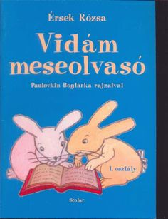 Vidám meseolvasó Learning Methods, Children's Literature, My Heritage, Teaching Kids, Education, Signs, Reading, Books, Google