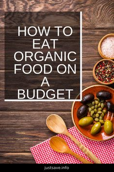 HOW TO EAT ORGANIC FOOD ON A BUDGET howtoeatorganicfoodonabudget #organicfood #eatonabudget #healthyeatingonabudget #cleaneatingonabudget #benefitsoforganicfood #organicfoodlist Eat On A Budget, Budget Meals, Benefits Of Organic Food, Clean Eating, Healthy Eating, Food Inc, Eating Organic, Nutritious Meals, Organic Recipes