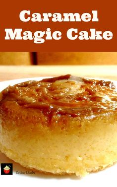 Caramel Cake Flan - Yep, it's exactly that! A cake and a flan all in one. A truly magical dessert! Easy to make and really yummy! Magic Cake Recipes, Cupcake Recipes, Sweet Recipes, Baking Recipes, Cupcake Cakes, Dessert Recipes, Cupcakes, Quick Easy Desserts, Just Desserts
