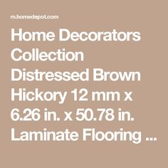Hampton Bay Hometown Hickory Sable 8 Mm Thick X 5 5 16 In Wide X 50 1 2 In Length Laminate