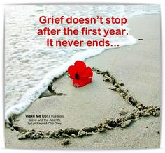Grief never stops ...
