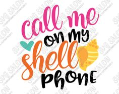 Call Me On My Shell Phone Cut File in SVG, EPS, DXF, JPEG, and PNG