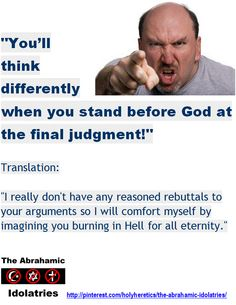 Hell - You'll think differently when you stand before God at the final judgment.