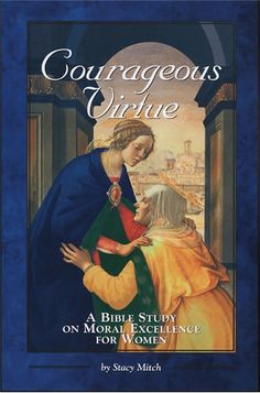 Courageous Virtue: A Bible Study on Moral Excellence for Women #book $9.95