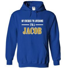 Of Course Im Awesome Im a JACOB - #gift ideas #college gift. CLICK HERE => https://www.sunfrog.com/Names/Of-Course-Im-Awesome-Im-a-JACOB-bglxshofpm-RoyalBlue-11024022-Hoodie.html?68278