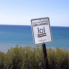 Sign Inadvertently Encourages You To Laugh Out Loud At Drowning People Oops Funny Fails