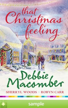 'That Christmas Feeling' by Debbie Macomber - Download a free ebook sample and give it a try! Don't forget to share it, too.