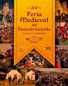 Feria Medieval del Descubrimiento de Palos de la Frontera (Huelva) 14 y 15 marzo