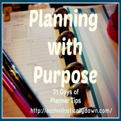 Introducing Planning with Purpose: 31 Days of Planner Tips – October Arc Planner, Planner Tips, Planner Pages, Printable Planner, Printables, Psalm 90 12, Anatole France, Keeping A Journal, Specific Goals