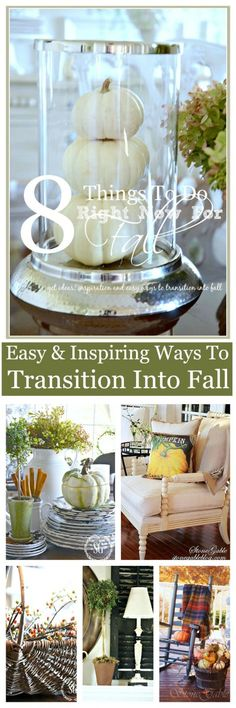 8 THINGS TO DO NOW FOR FALL Ideas and inspiration and transitioning into fall