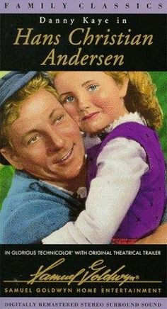 Danny Kaye--'Hans Christian Anderson'...What a great movie. Haven't seen it in years.