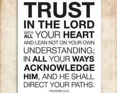 Learning to trust The Lord, studying on this topic.