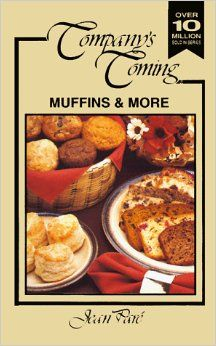 Muffins and More (Company's Coming): Jean Pare: 0065215010039: Amazon.com: Books