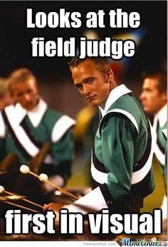 Marching Band....he kinda looks like an umpa lumpa if you ask me