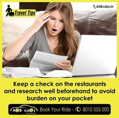 #TravelTip Keep a check on the restaurants and research well beforehand to avoid burden on your pocket!  Avoid that minor heart attack when you get the bill at the most nice looking restaurant you enter to enjoy nice food all unprepared and lack of research. Keep a list with well researched restaurants that suit your pockets, ready with you and bang on fly off to your dream destination...  'Like and Share' the tip with your friends...