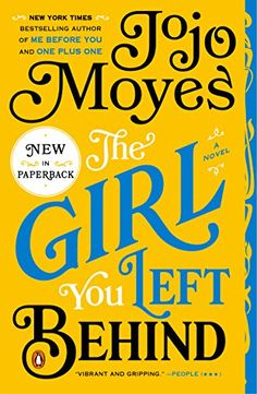 The Girl You Left Behind: A Novel - Kindle edition by Jojo Moyes. Literature & Fiction Kindle eBooks @ Amazon.com.