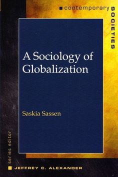 Sociology of globalization / Saskia Sassen