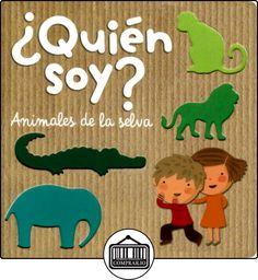 ¿Quién Soy? Animales De La Selva (Lupita Books) de Lupita Books ✿ Libros infantiles y juveniles - (De 0 a 3 años) ✿