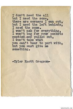 Typewriter Series #1132 by Tyler Knott Gregson*Chasers of the Light, is available through Amazon, Barnes and Noble, IndieBound , Books-A-Million , Paper Source or Anthropologie *