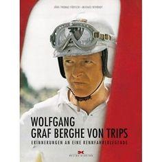 Födisch: Wolfgang Graf Berghe von Trips-Memories of a racing driver legend Jochen Rindt, F1 Drivers, F1 Racing, Travel Memories, F 1, Race Cars, Image Search, Pilot, Baseball Cards