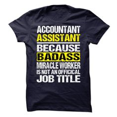 Accountant Assistant T-Shirts, Hoodies. BUY IT NOW ==► https://www.sunfrog.com/LifeStyle/Accountant-Assistant-74025190-Guys.html?41382