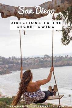 Directions to the secret swing in San Diego Calfornia San Diego Hiking, San Diego Travel, San Diego Vacation, San Diego Beach, San Diego Trip, California Dreamin', Carlsbad California, California Vacation, San Diego Houses