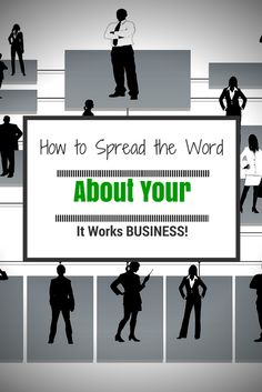 How to Spread the Word about your It Works business! Get started today! ;)