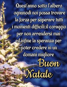 Merry Christmas And Happy New Year, Christmas Greetings, Christmas Time, Italian Quotes, Xmas Crafts, Dear Santa, Feelings, Words, Merry Little Christmas