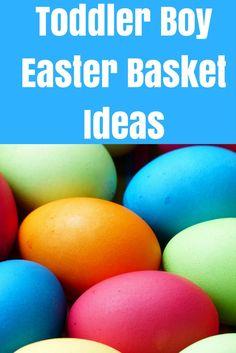 Easter Basket Ideas for Toddler Boys