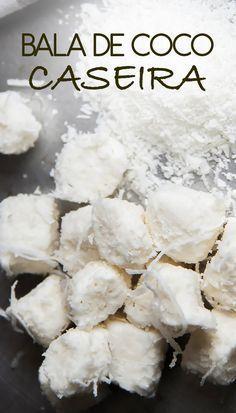 Receita de Bala de coco caseira do cantor Daniel! Um clássico das festas de aniversário que pode ser feito em casa. Confira a receita das balas mais amadas do Brasil. Ideal para festas infantis | #receita #bala #diy #comida #doce #sobremesa #aniversario #coco #docinhos #facavocemesma Sweet Recipes, Snack Recipes, Dessert Recipes, Pan Relleno, Peanut Brittle, Portuguese Recipes, Dessert Drinks, Special Recipes, Vegan Foods