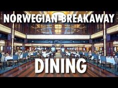 Norwegian Breakaway Tour & Review: Dining ~ Norwegian Cruise Line ~ Cruise Ship Tour & Review - YouTube