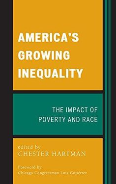 America's growing inequality : the impact of poverty and race.    Lexington Books, 2014