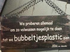 Bubbeltjesplastic....