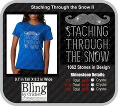 Bling Mustache Winter/Holiday Rhinestone Shirt. Staching Through the Snow. Royal Blue Crew Neck Tee
