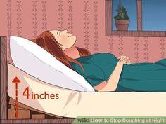 Image titled Stop Coughing at Night Step 1 Best Cough Remedy, Home Remedy For Cough, Cough Remedies, Stop Coughing Remedies, How To Stop Coughing, Vicks Vaporub, Trying To Sleep, Go To Sleep, Bronchitis