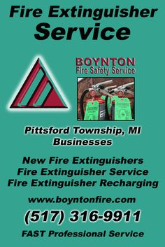Fire Extinguisher Service Pittsford Township, MI (517)  316-9911) Call the Experts at Boynton Fire Safety Service.. We are the complete source for Fire Extinguisher Service for Local Michigan Businesses We would love to hear from you.. Call us Today!