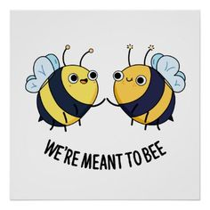 We& Meant To Be Cute Couple Bee Pun features a cute bee couple who are meant to bee. Cute Pun gift for family and friends who bee puns. Funny Food Puns, Punny Puns, Cute Couple Drawings, Easy Drawings, Cute Couple Art, Bee Drawing Easy, Cute Couple Things, Cute Couple Memes, Cute Couple Gifts