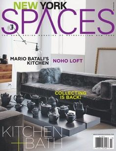 New York Spaces A Celebration Of The Best Area Design Inspires Readers Through Lavish Coverage Homes Gardens And Interiors In