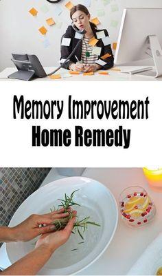 Memory Improvement Home Remedy…