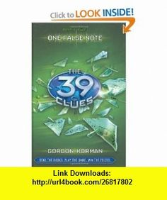The 39 Clues Book 2 One False Note - Library Edition (9780545090605) Gordan Korman , ISBN-10: 0545090601  , ISBN-13: 978-0545090605 ,  , tutorials , pdf , ebook , torrent , downloads , rapidshare , filesonic , hotfile , megaupload , fileserve