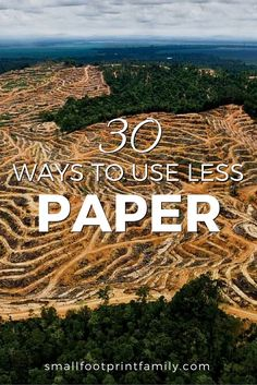 Paper is substantially more resource intensive to produce than you would think. Click to get 30 ways you can save paper (and money) at home, school and work.