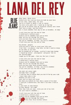 Ideas quotes lyrics lana del rey blue jeans for 2019 Lana Del Rey Quotes, Lana Del Rey Lyrics, Lana Del Ray, Blue Jean Lyrics, White Shirt And Blue Jeans, Brooklyn Baby, Indie, Lyric Quotes, Funny Quotes