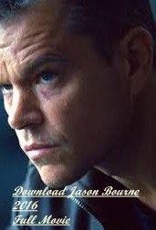 Download Jason Bourne 2016 Full Movie