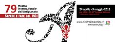 """Organizzata da Firenze Fiera in collaborazione con le principali istituzioni, realtà imprenditoriali e associazioni di categoria, dal 24 aprile al 3 maggio, presso la Fortezza da Basso di Firenze si svolgerà la """"79° Mostra Internazionale dell'Artigianato"""". #artigianato #fiere #Firenze #madeinitaly #mostrart2015"""