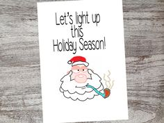 Funny Christmas Cards - Pot Marijuana Holiday Card - Humorous Weed Smoking Merry Christmas Greetings - Let's Light Up this Holiday Season! by LenaBDesigns on Etsy