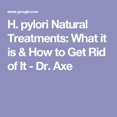 H. pylori Natural Treatments: What it is & How to Get Rid of It - Dr. Axe