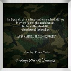 2 Year Old Girl, Father Photo, Defence Force, Indian Army, Ambition, War, Thoughts, Reading, Life