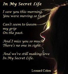 In My Secret Life......Leonard Cohen